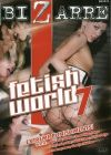 Мир фетиша 7 /Fetish World 7. Порнофильмы режиссера Martin Del Toro.